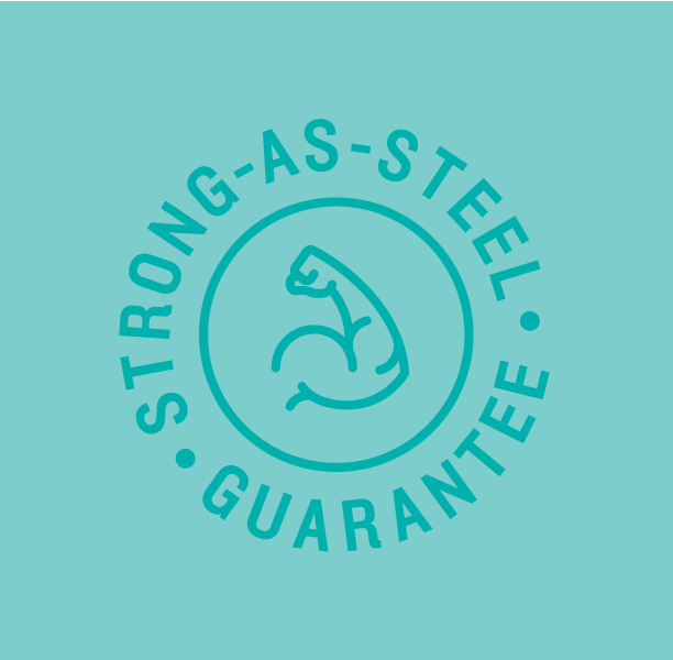 Strong as Steel Guarantee