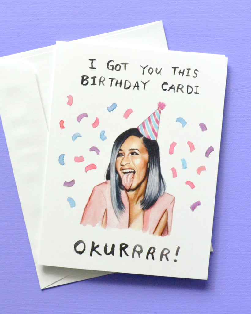 Birthday Cardi - Cardi B Greeting Card
