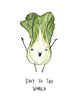Choy to the World - Bok Choy Holiday Greeting Card