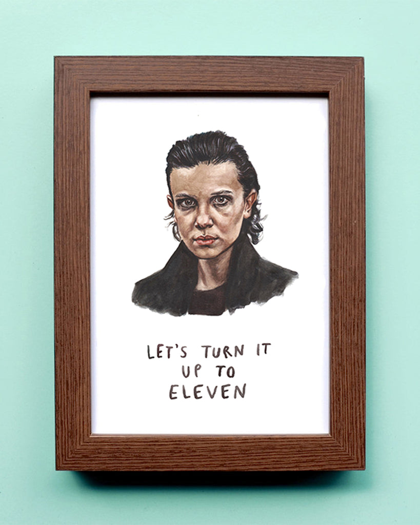 Let's Turn it Up to Eleven - Stranger Things Eleven Watercolor Illustration Print