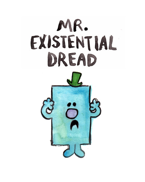 Mr. Existential Dread - Illustration Print