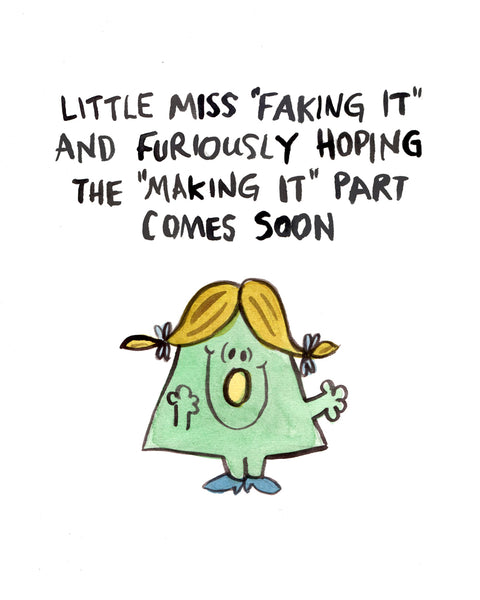 Little Miss Faking It - Greeting Card