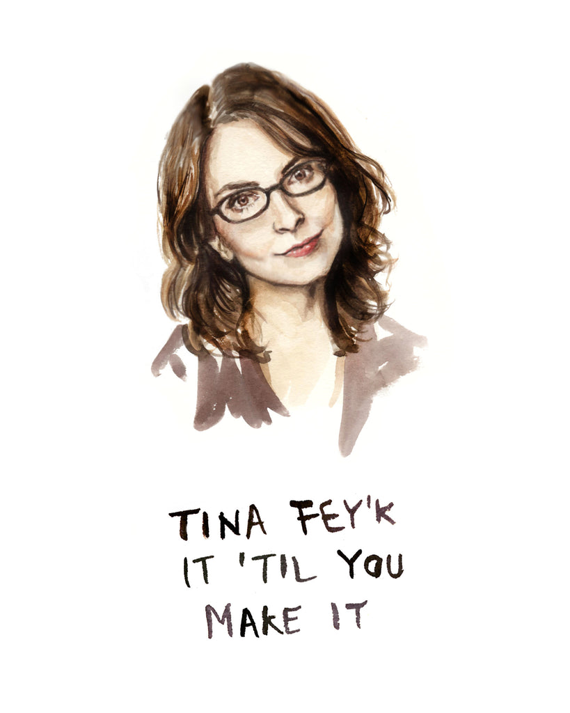 Tina Fey'k it Til You Make It - Tina Fey Greeting Card