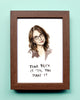 Tina Fey'k It 'Til You Make It - Watercolor Illustration Print
