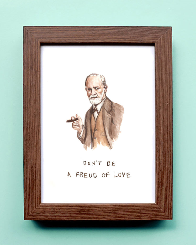 Don't be a Freud of Love - Watercolor Illustration Print