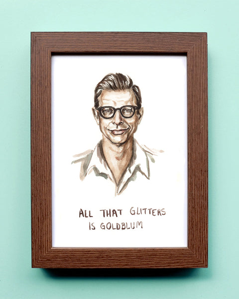 All That Glitters is Goldblum - Watercolor Illustration Print