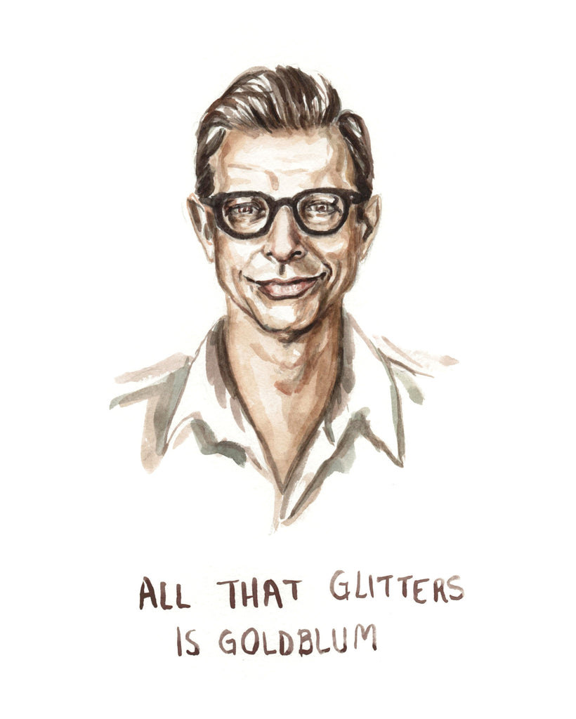 All That Glitters is Goldblum - Jeff Goldblum Greeting Card