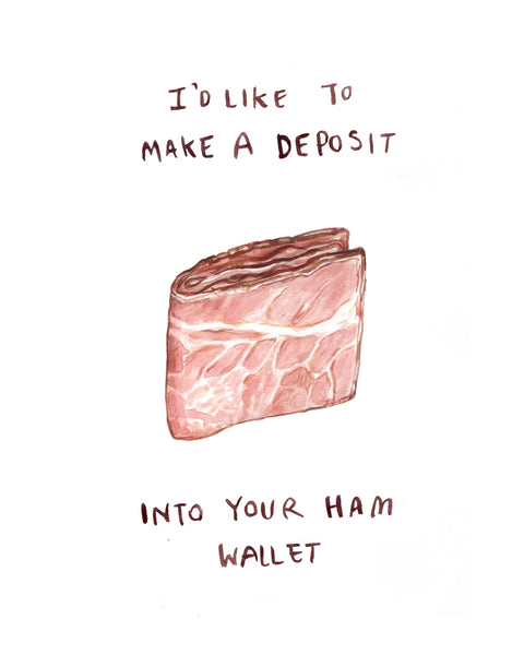 Ham Wallet - NSFW Greeting Card