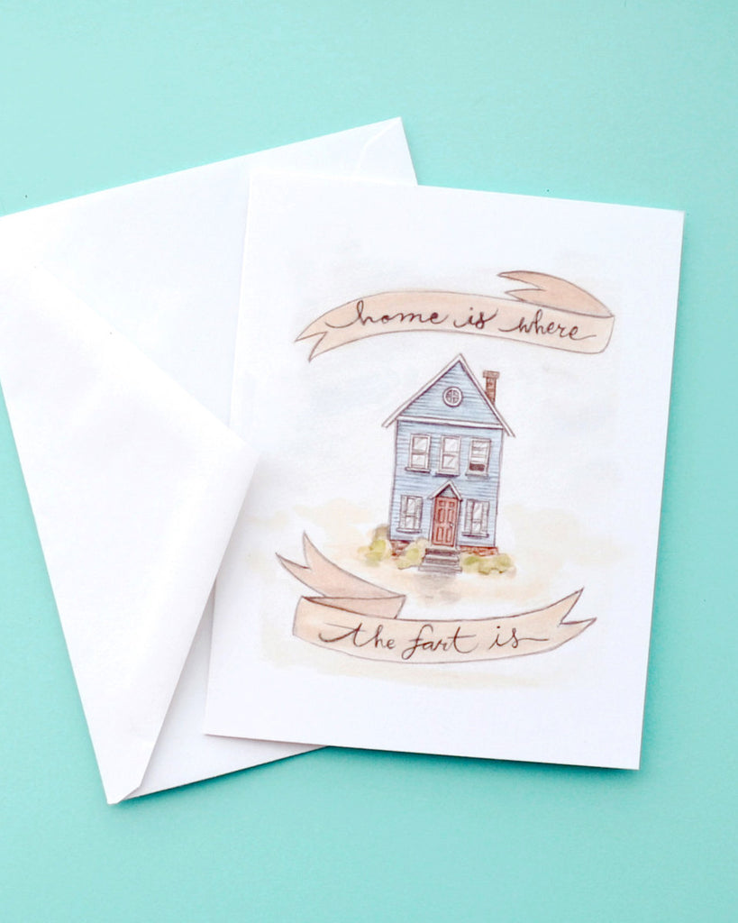 Home is Where the Fart is - Greeting Card