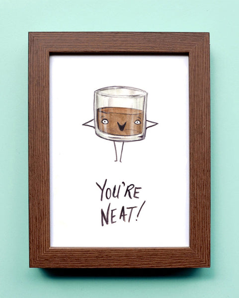 You're Neat - Watercolor Illustration Print