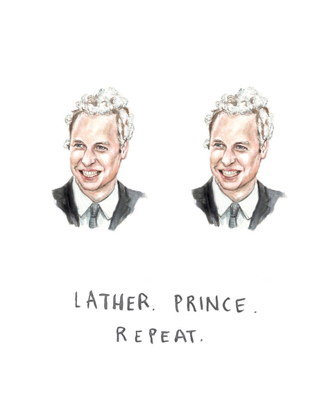 Lather, Prince, Repeat - Prince William Greeting Card