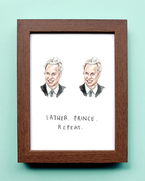 Lather, Prince, Repeat - Watercolor Illustration Print