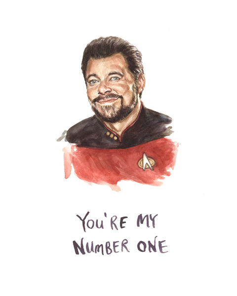 Commander Riker - Star Trek - You're My Number One - Watercolor Illustration Print