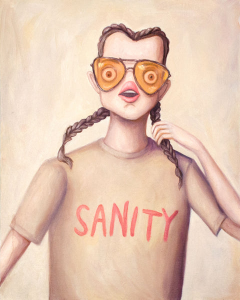 Painting of a woman in tinted sunglasses with french braids and a shirt that says Sanity on it. It's a muted palette painting, neutral shades of tan and beige. Woman with round eyeballs and a surprised look on her face. She appears anxious. Original oil painting by artist Heather Buchanan