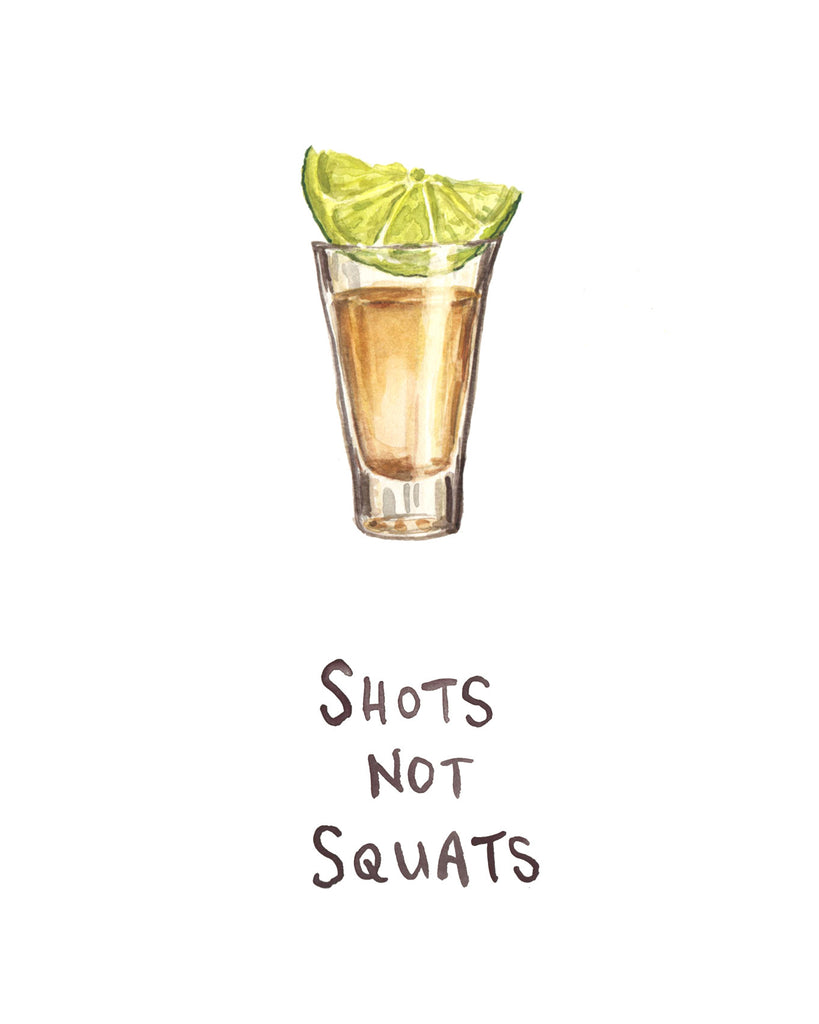 Shots Not Squats - Greeting Card