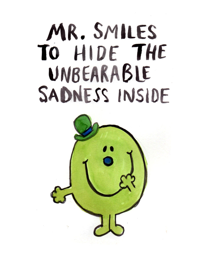 Mr. Smiles to Hide the Sadness Inside - Greeting Card