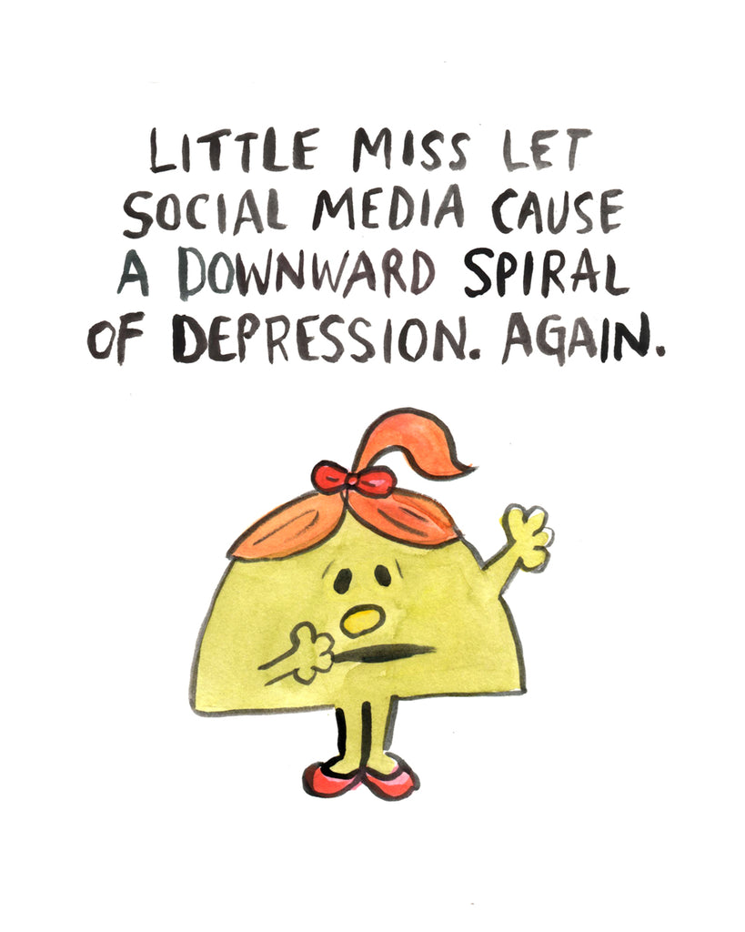 Little Miss Depressed From Social Media - Illustration Print
