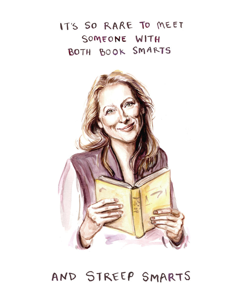Streep Smarts - Meryl Streep - Watercolor Illustration Print