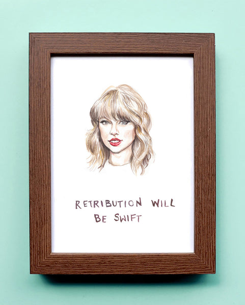 Retribution Will Be Swift - Watercolor Illustration Print