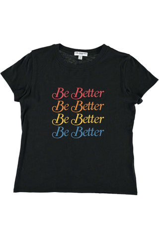 BE BETTER YOUTH SIZE LOOSE TEE