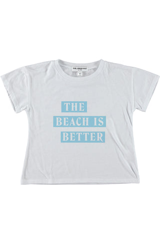 THE BEACH IS BETTER YOUTH SIZE CROP TEE