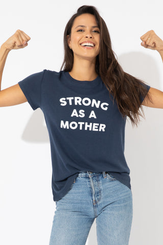STRONG AS A MOTHER LOOSE TEE