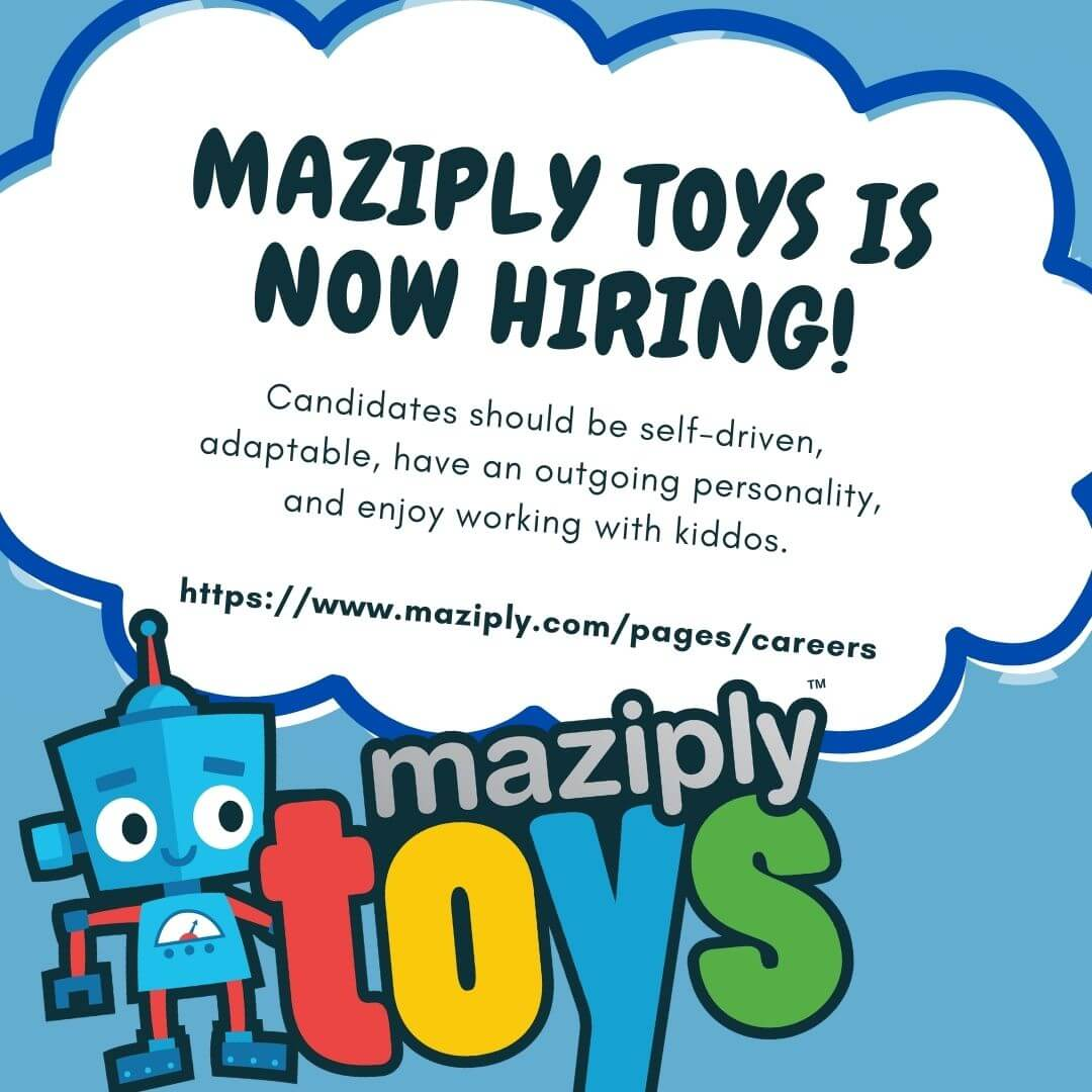 Maziply Toys is hiring new positions and jobs. The recruiting team welcomes you to join us.
