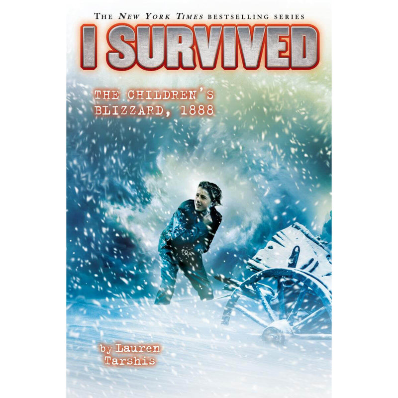 I Survived the Children's Blizzard, 1888 (I Survived