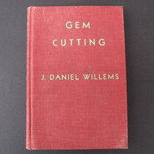 Load image into Gallery viewer, Gem Cutting by J. Daniel Willems, hardback book