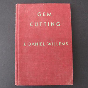 Gem Cutting by J. Daniel Willems, hardback book