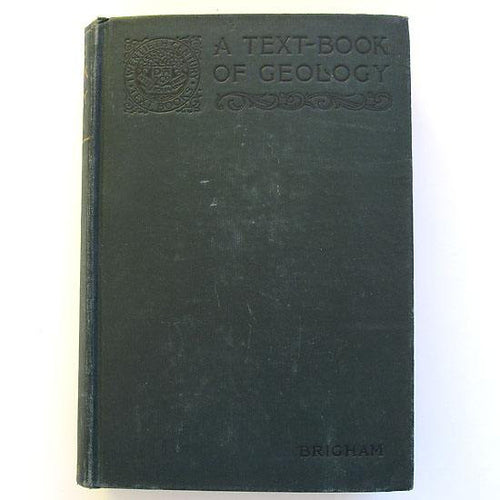 A Text-Book of Geology by Albert Perry Brigham, hardback book