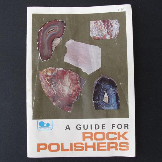 A Guide for Rock Polishers, paperback pamphlet