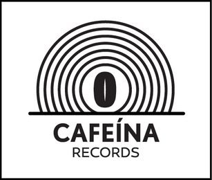 CAFEÍNA RECORDS