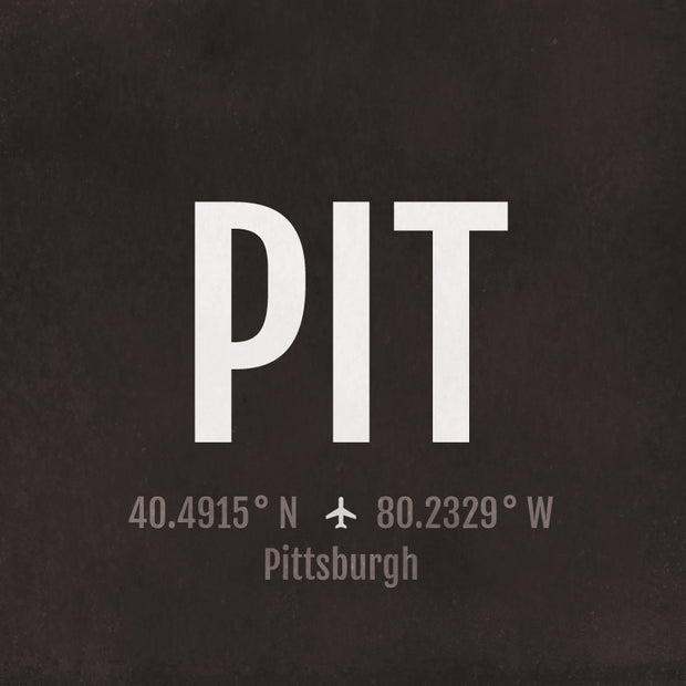 Pittsburgh PIT Airport Code Print
