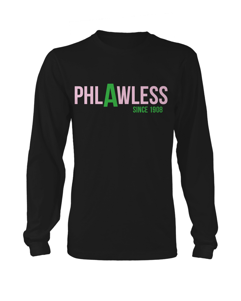 Alpha Kappa Alpha Phlawless Long sleeve - Letters Greek Apparel - Black Greek Paraphernalia - Divine Nine Greek Apparel