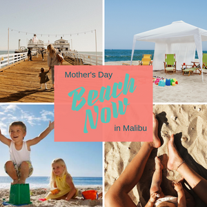 Malibu for this Mother's Day!