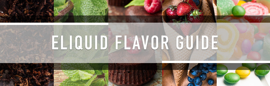 Eliquid Flavor Guide