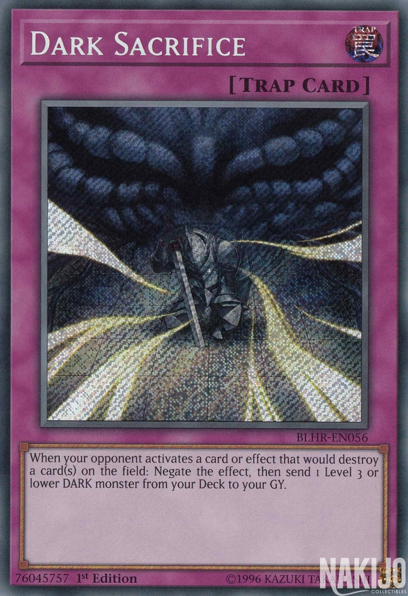 Dark Sacrifice - BLHR-EN056 - Secret Rare - 1st Edition