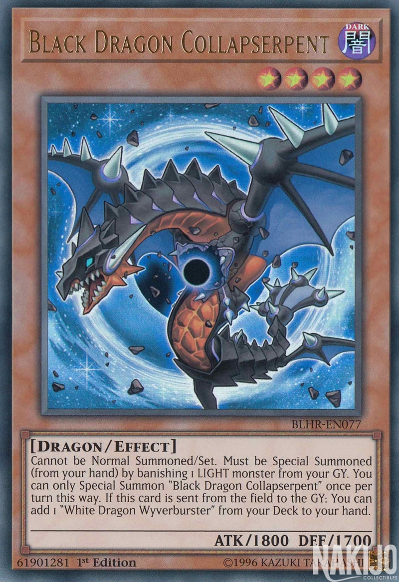 Black Dragon Collapserpent - BLHR-EN077 - Ultra Rare - 1st Edition