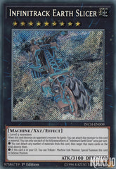 Infinitrack Earth Slicer - INCH-EN009 - Secret Rare - 1st Edition