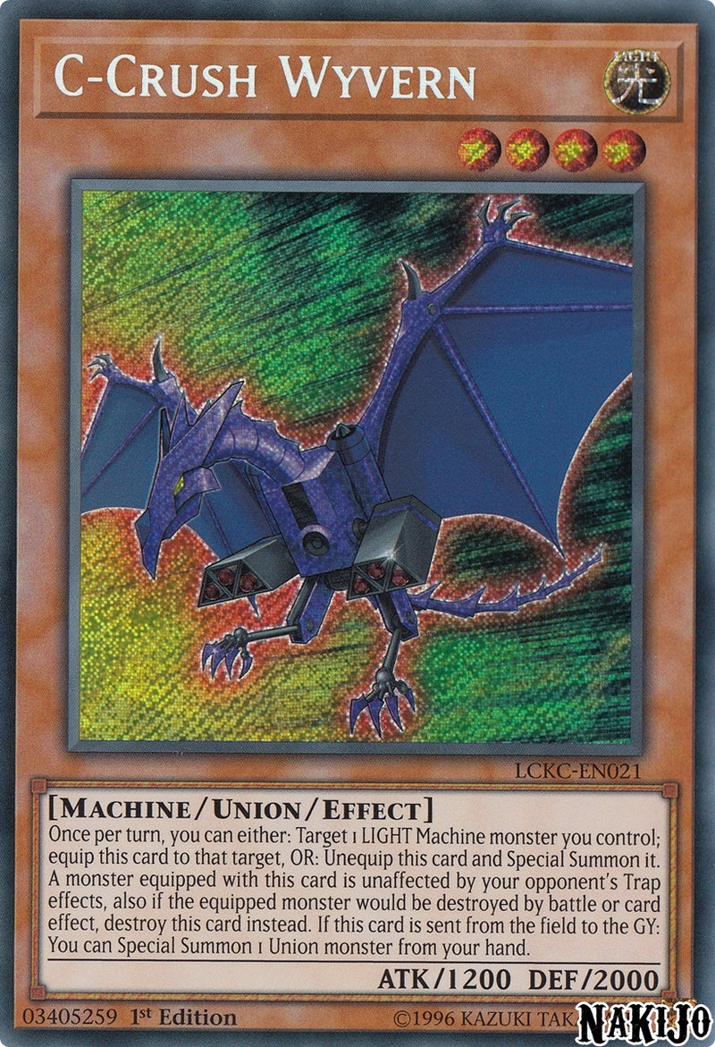 C-Crush Wyvern - LCKC-EN021 - Secret Rare - 1st Edition