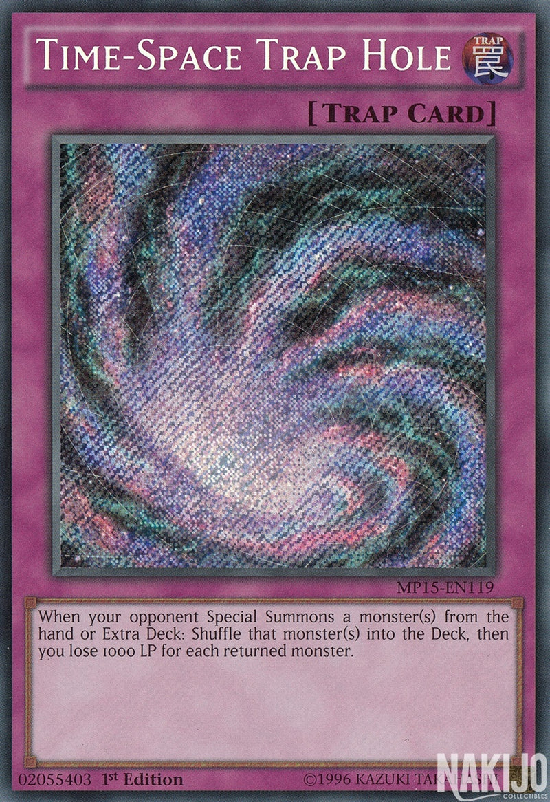 Time-Space Trap Hole - MP15-EN119 - Secret Rare - 1st Edition