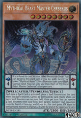 Mythical Beast Master Cerberus - MP18-EN185 - Secret Rare - 1st Edition