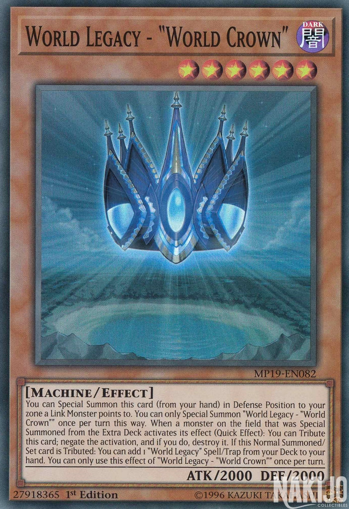 "World Legacy - ""World Crown"" - MP19-EN082 - Super Rare - 1st Edition"