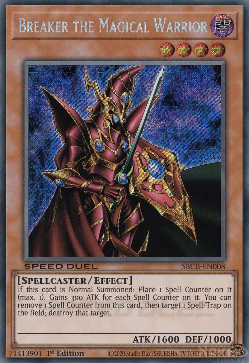 Breaker the Magical Warrior - SBCB-EN008 - Secret Rare - 1st Edition