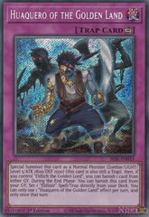Huaquero of the Golden Land - SESL-EN033 - Secret Rare - 1st Edition