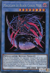Magician of Black Chaos MAX - TN19-EN002 - Prismatic Secret Rare - Limited Edition