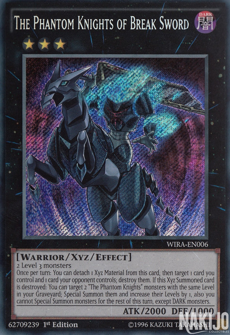 The Phantom Knights of Break Sword - WIRA-EN006 - Secret Rare - 1st Edition
