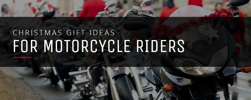 Christmas Present Ideas for Motorcyclists