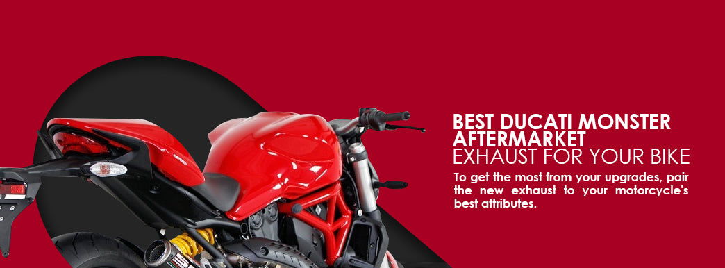 Best Ducati Monster Exhausts